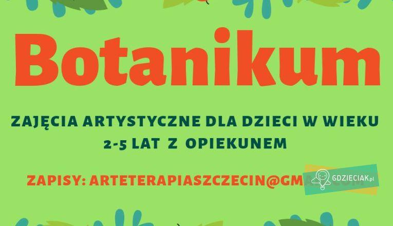 Botanicum. Zajęcia muzyczno-plastyczne dla dzieci 2-5 lat - atrakcje dla dzieci w Szczecinie