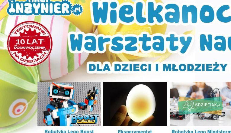 Wielkanocne Warsztaty Naukowe w Małym Inżynierze. - atrakcje dla dzieci w Szczecinie