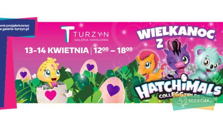 Wielkanoc z Hatchimals w C.H. Turzyn - atrakcje dla dzieci w Szczecinie