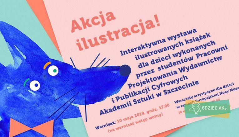 Akcja ilustracja! Otwarcie interaktywnej wystawy ilustracji - atrakcje dla dzieci w Szczecinie