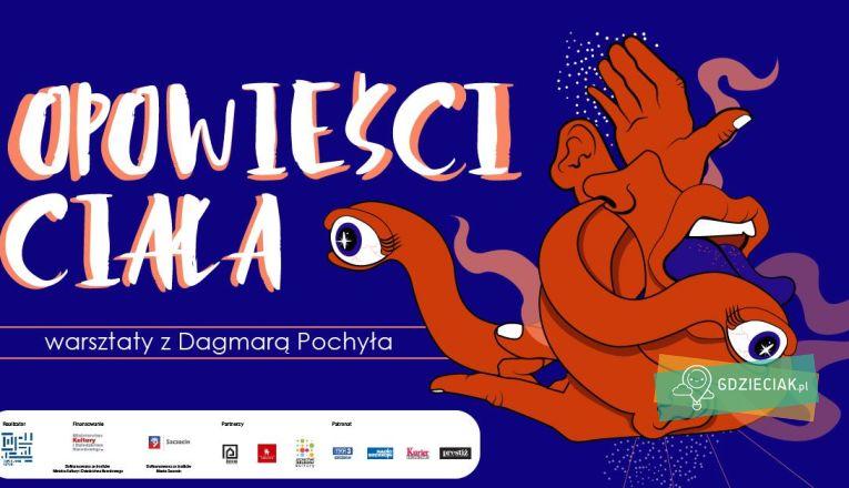 """Bezpłatne warsztaty dla dzieci pt.""""Opowieści ciała"""" - atrakcje dla dzieci w Szczecinie"""