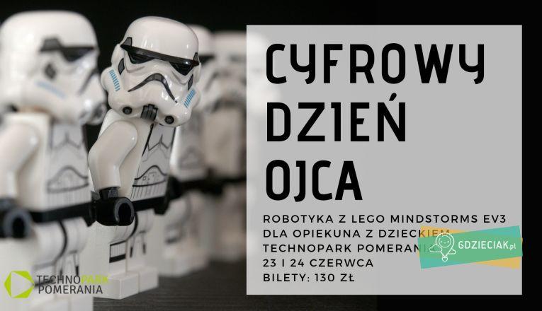 Cyfrowy Dzień Ojca: LEGO i Star Wars - atrakcje dla dzieci w Szczecinie