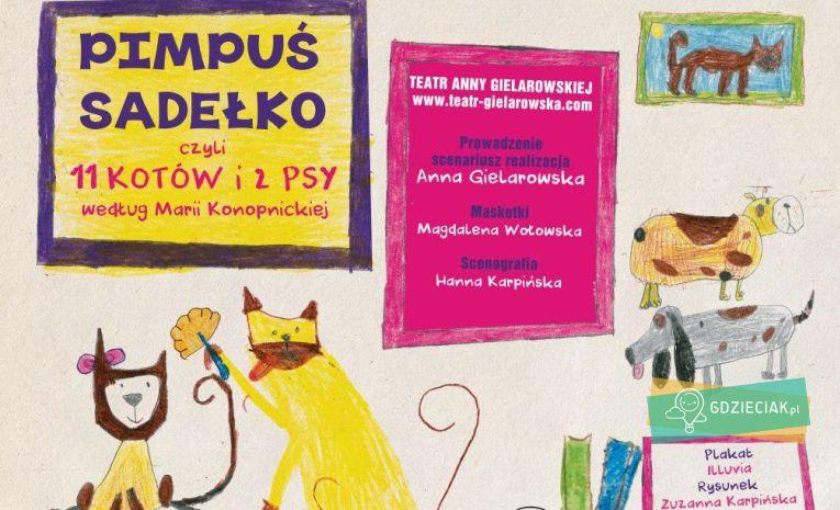 Szacecin dla dzieci: Pimpuś Sadełko na podstawie bajki Marii Konopnickiej