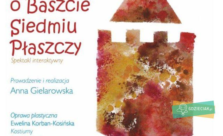"""Szacecin dla dzieci: """"Legenda o Baszcie Siedmiu Płaszczy"""" w LodoStacji"""