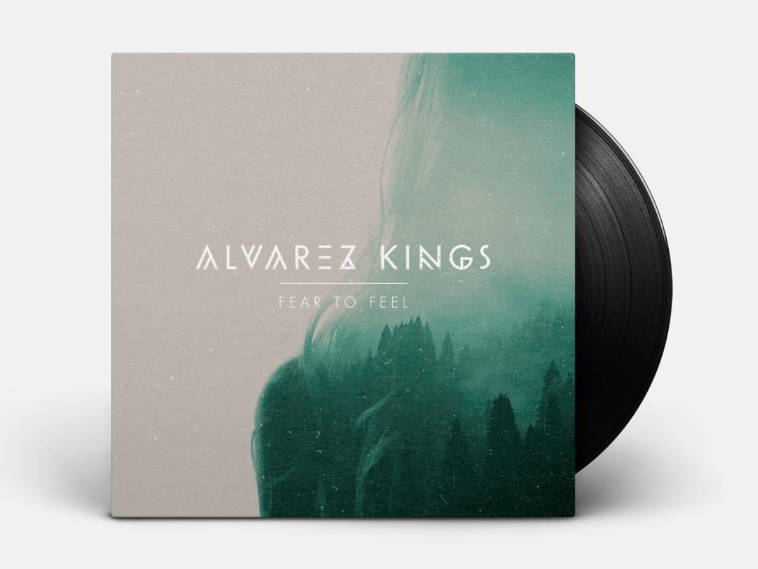 Alvarez Kings - Fear to Feel