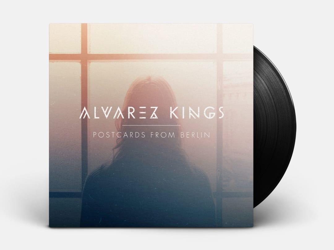 Alvarez Kings - Postcards from Berlin
