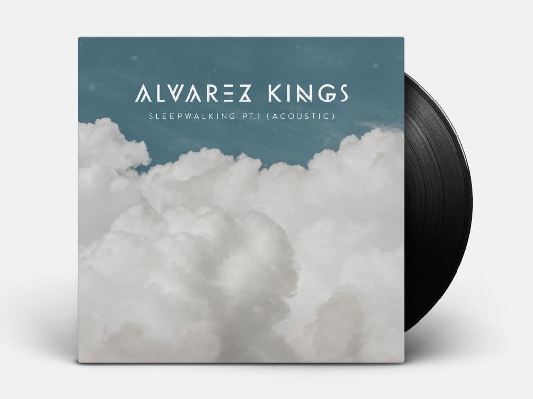 Alvarez Kings - Sleepwalking Part 1 (Acoustic)