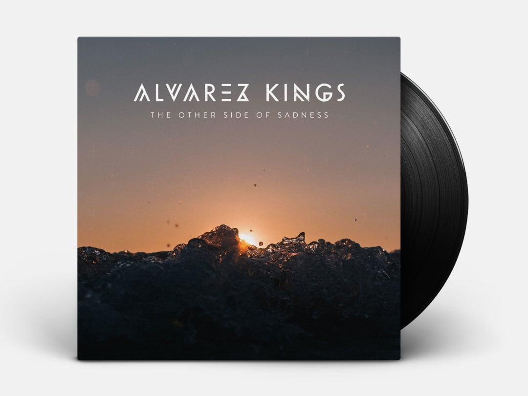 Alvarez Kings - The Otherside of Sadness