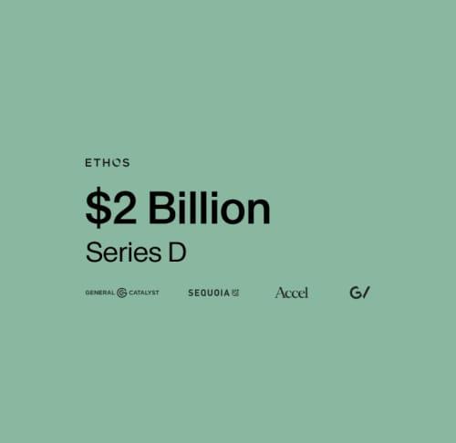 Ethos is valued at $2 billion