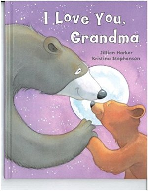 I Love You, Grandma Hardcover