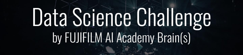 Data Science Challenge by FUJIFILM AI Academy Brain(s)