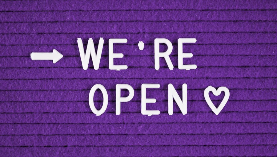 We're open and here for you!