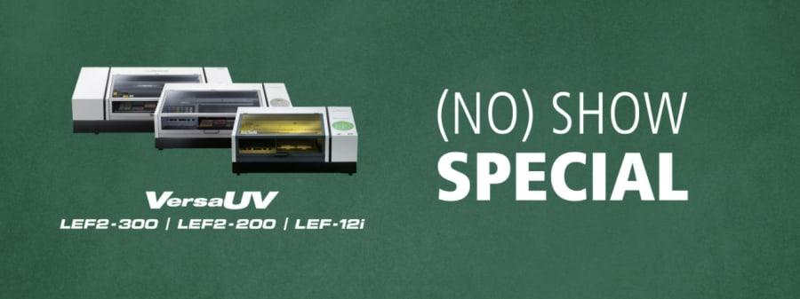No Show Specials from Roland DG
