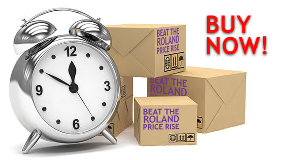 Buy now to beat the February 2016 price increase on select Roland products