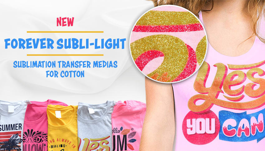 Dye sub onto cotton with new FOREVER Subli-Light transfer paper