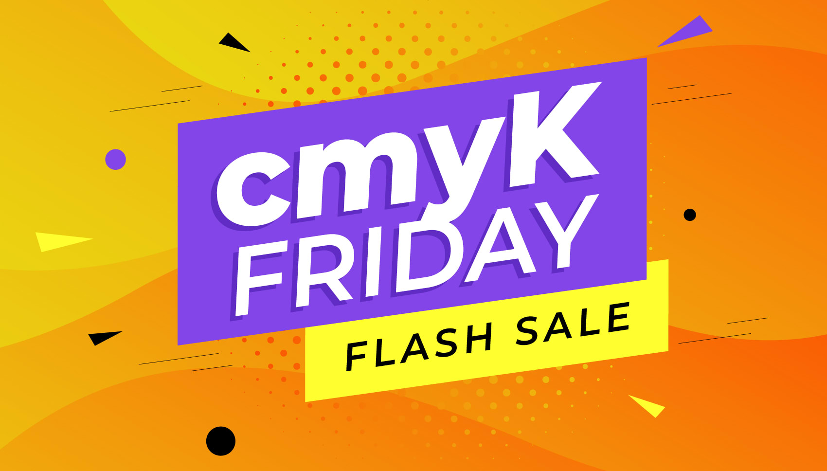 cmyK Friday Flash Sale