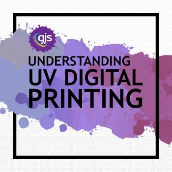 Understanding UV Printing
