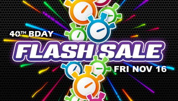 40th birthday flash sale event - TODAY ONLY!