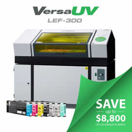Save up to $8,800 on Roland VersaUV LEF printer bundles