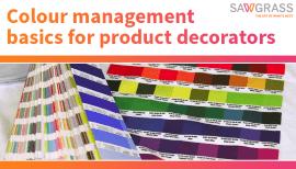 Colour management basics for product decorators