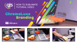 How to sublimate ChromaLuxe with your branding