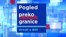 Pogled preko granice - Hrvati u BiH (04.04.2019.)