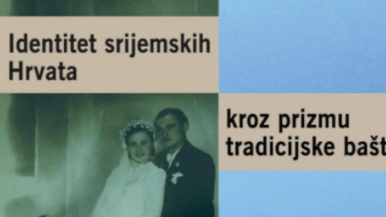 Naslovnica monografije '' Identitet  srijemskih Hrvata kroz prizmu tradicijske baštine''. (Foto: HMI/ snimka zaslona)