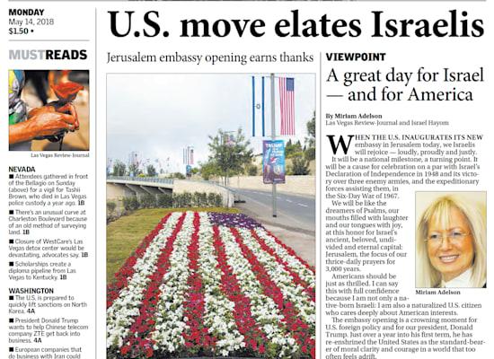 ״יום גדול לישראל ולאמריקה״. מרים אדלסון חוגגת את העברת השגרירות האמריקאית לירושלים בראש עיתונו של בעלה בלאס וגאס (מאי 2018) / צילום: צילום מסך