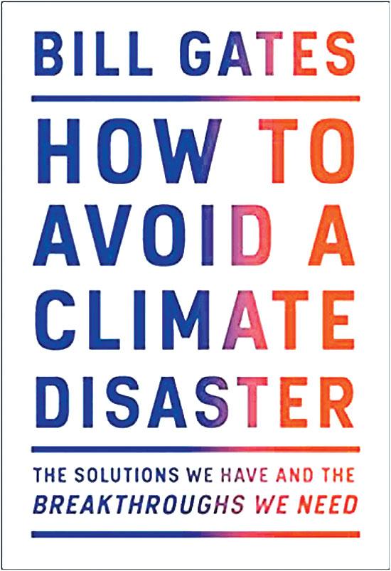 """הספר של גייטס, """"כיצד להימנע מאסון אקלימי"""""""