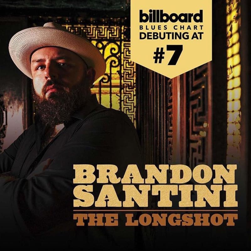 Debuting at #7 on Billboard Blues Chart, Brandon Santini's album, The Longshot