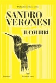 Veronesi - Il colibr - Ed: La nave di Teseo