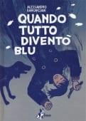 Baronciani - Quando tutto divent• blu - Ed: Bao Publishing