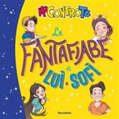 Me Contro Te - Le fantafiabe di Lu e Sof - Ed: Mondadori Electa