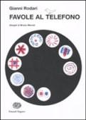 Rodari - Favole al telefono - Ed: Einaudi Ragazzi