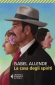 Allende - La casa degli spiriti - Ed: Feltrinelli