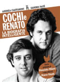 Pat' / Ciaffaroni - Cochi e Renato. La biografia intelligent - Ed: Sagoma
