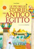 Mattia - Le pi— belle storie dell'antico Egitto - Ed: Gribaudo