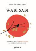 Navarro - Wabi Sabi. Scoprire nell'imperfezione la - Ed: Giunti