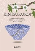 Navarro - Kintsukuroi. L'arte giapponese di curare - Ed: Giunti