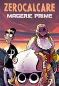 Zerocalcare - Macerie prime - Ed: Bao Publishing