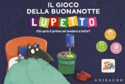 Thuillier / Lallemand - Il gioco della buonanotte di Lupetto - Ed: Gribaudo