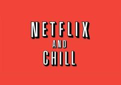 Netflix & Chill 1