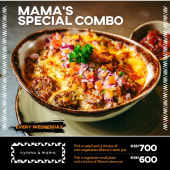 Wednesday Vegetarian or  Non- Vegetarian Mama Special Combo