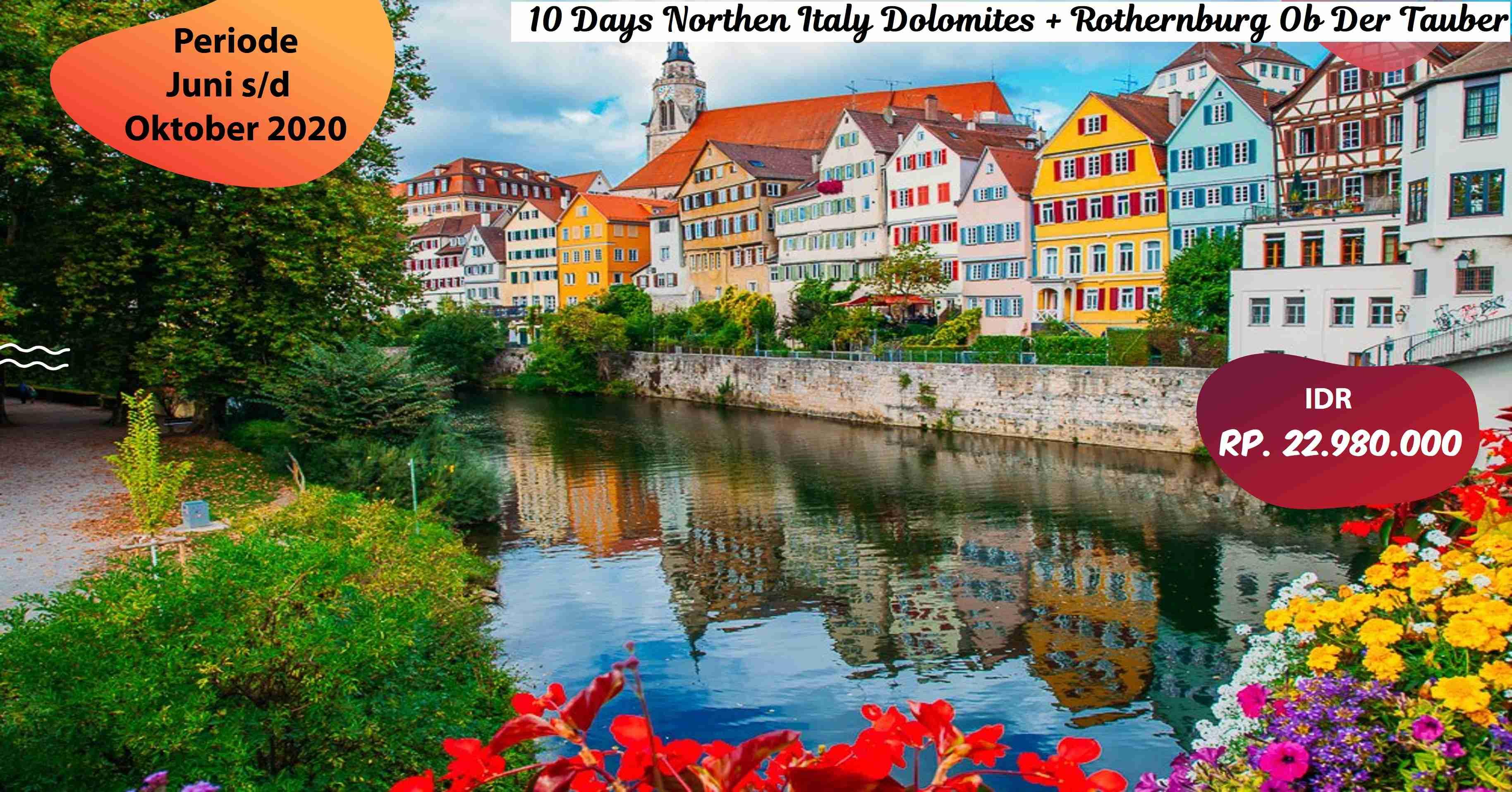 10 Days Northen Italy Dolomites Rothernburg Ob Der Tauber