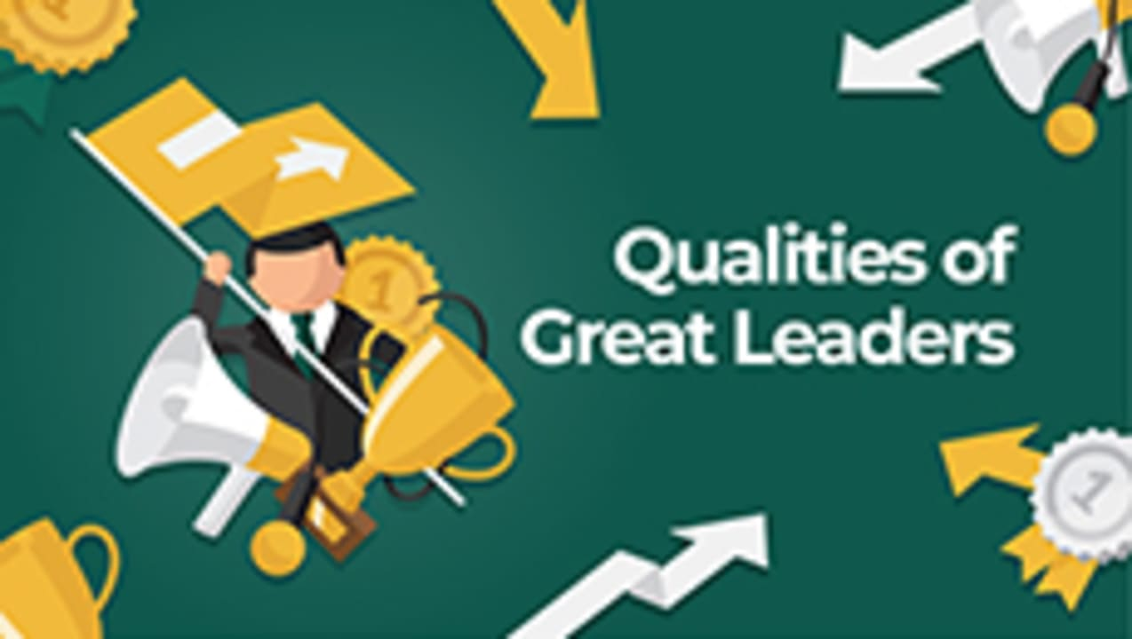 Qualities of Great Leaders