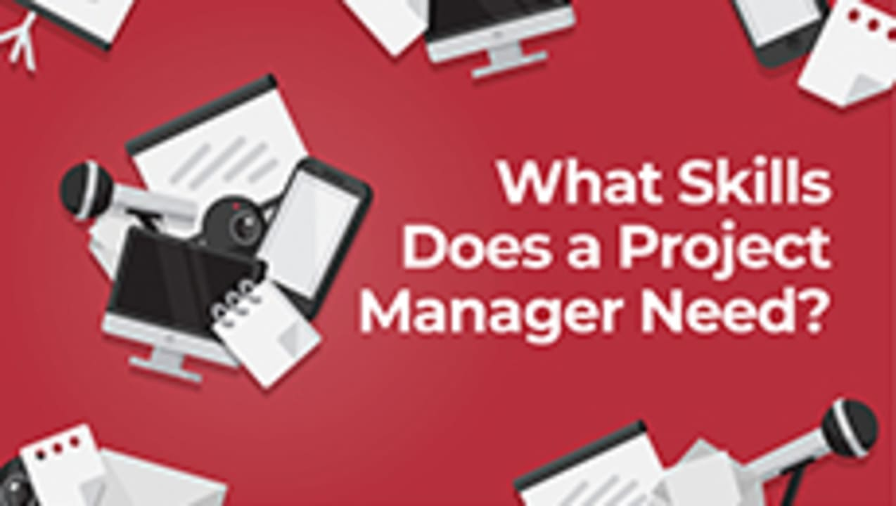 What Skills Does a Project Manager Need?