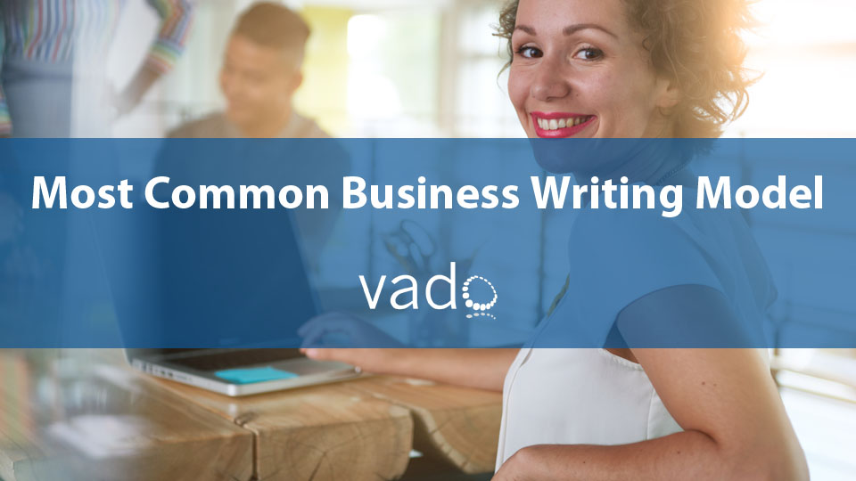 Most Common Business Writing Model