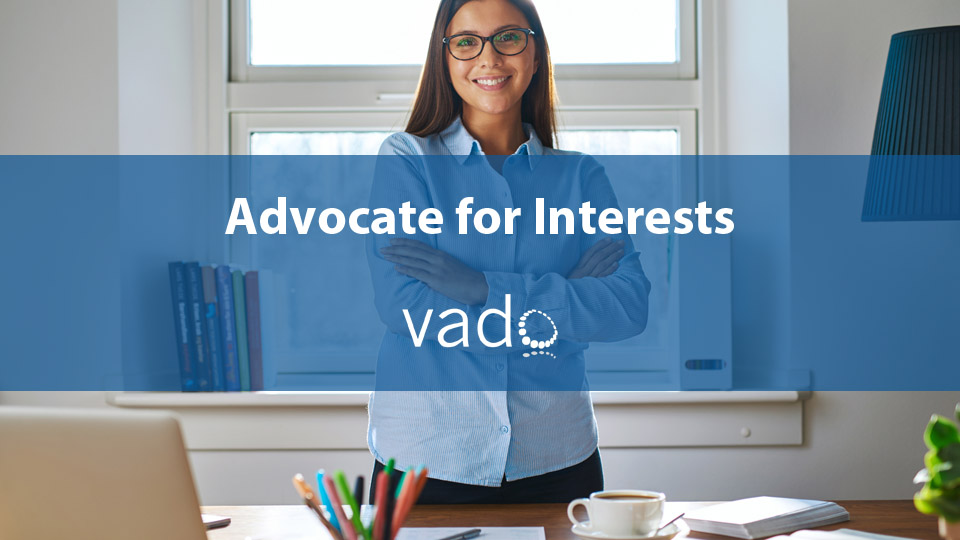 Advocate for Interests