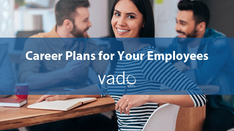 Career Plans for Your Employees
