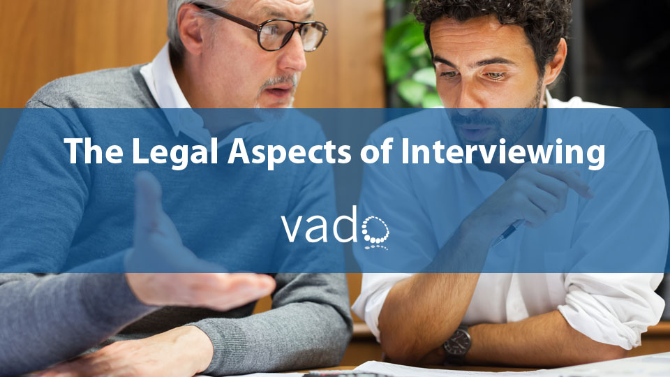 The Legal Aspects of Interviewing image